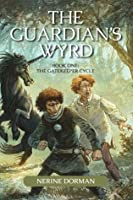 The Guardian's Wyrd