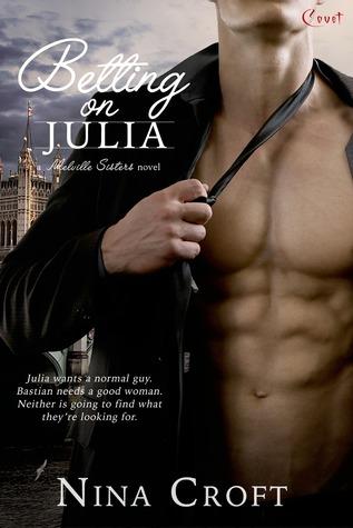 Betting on Julia by Nina Croft