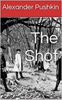 the shot pushkin