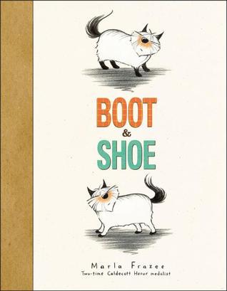 46b687d5ae3 Boot & Shoe by Marla Frazee