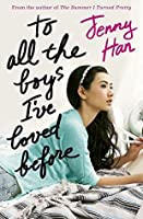Resultado de imagen para to all the boys i've loved before by jenny han