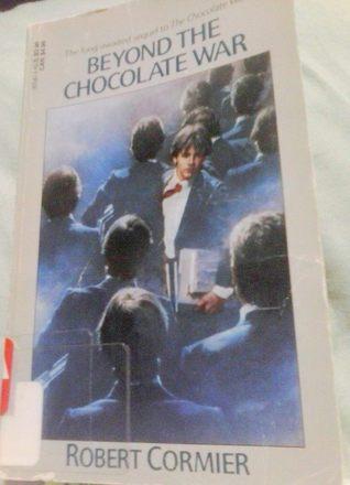Read Beyond The Chocolate War Chocolate War 2 By Robert Cormier