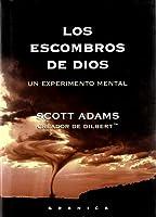 Los escombros de Dios: un experimento mental