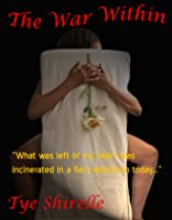 The War Within (War Within Series Book 1)