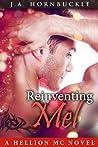 Reinventing Mel (Hellion MC #2)