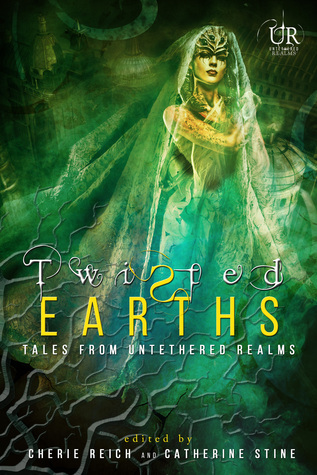 Twisted Earths (Elements of Untethered Realms, #1)