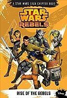 Rise of the Rebels (Star Wars Rebels, #1)