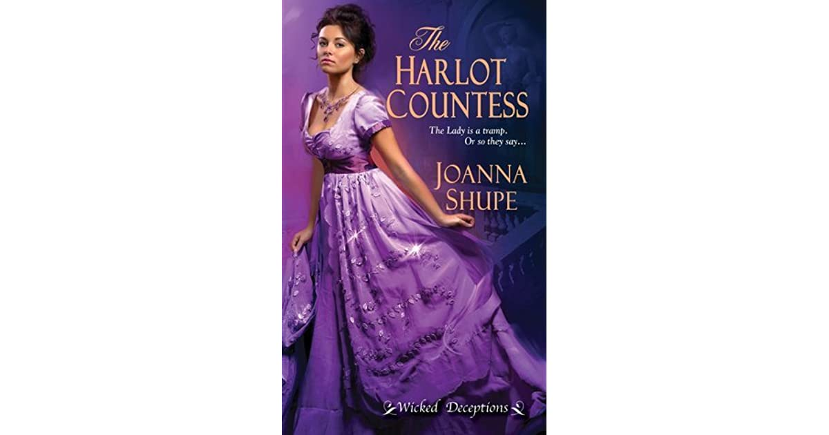 The Harlot Countess (Wicked Deceptions, #2) by Joanna Shupe