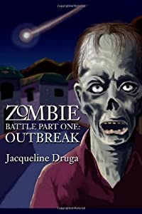 Zombie Battle Part One: The Outbreak