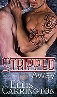 Stripped Away (The Escapade Book 2)