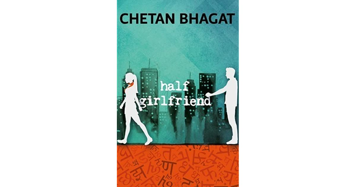 Half Girlfriend Novel By Chetan Bhagat Pdf