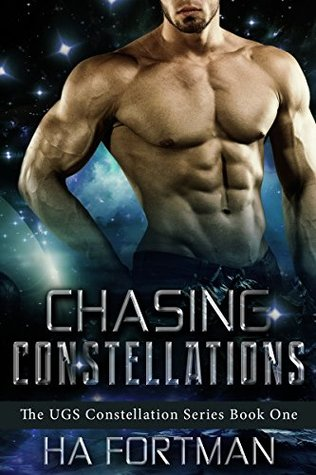 Chasing Constellations by H.A. Fortman