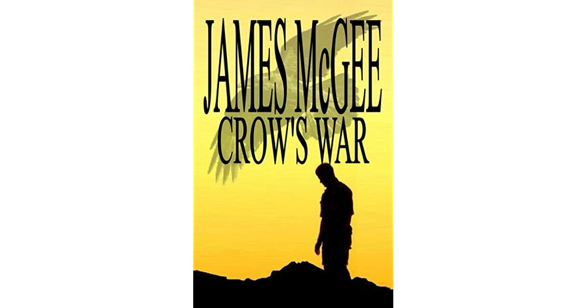 Crows War By James Mcgee