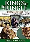 Kings of the Jungle by Daniel S. Fletcher