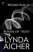 Bonds of Trust (Wicked Play, #1)