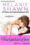 Fairytale Love: Becca & Brian (Crossroads, #8)