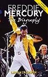 Freddie Mercury: ...