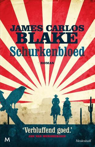 Schurkenbloed by James Carlos Blake