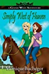 Simply West of Heaven (Ginnie West Adventures, #3)