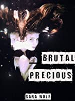 Brutal Precious (Lovely Vicious, #3)