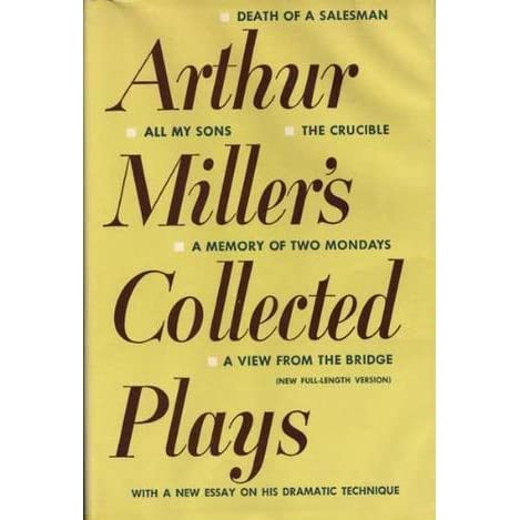 arthur miller s collected plays by arthur miller