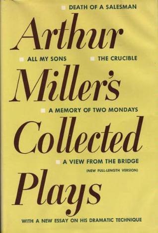 Arthur Miller\u0027s Collected Plays by Arthur Miller