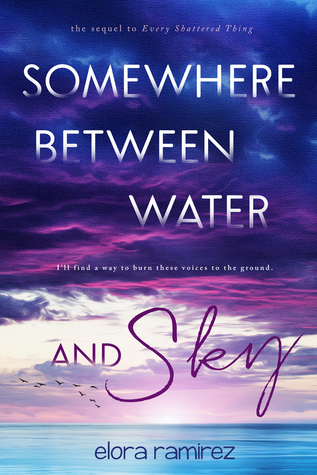Somewhere Between Water & Sky (Shattered Things, #2)