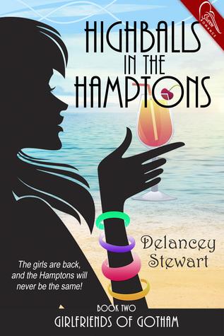 Highballs in the Hamptons (Girlfriends of Gotham #2)