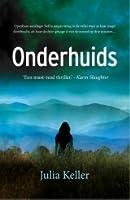 Onderhuids (Bell Elkins, #1)