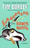 Hammerhead Ranch Motel (Serge Storms, #2)
