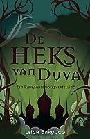 De Heks van Duva (De Grisha, #0.5)