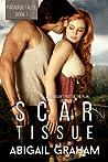 Scar Tissue (Paradise Falls, #1)