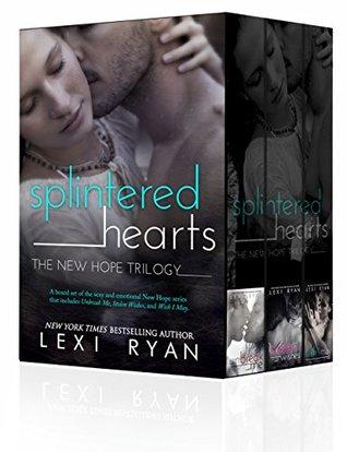 Read Unbreak Me Splintered Hearts 1 By Lexi Ryan
