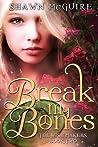 Break My Bones (The Wish Makers, #2)