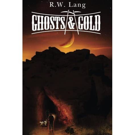 Gold And Ghosts Book