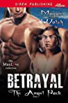 Betrayal (The Angel Pack, #1)