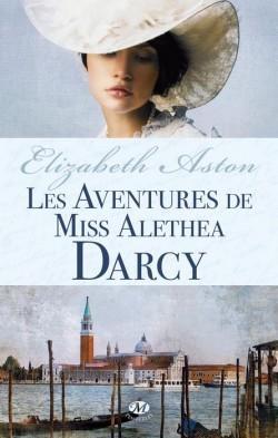 Les aventures de Miss Alethea Darcy (Darcy, #2)