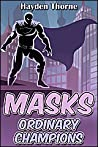 Ordinary Champions (Masks #3)