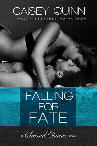 Falling for Fate by Caisey Quinn