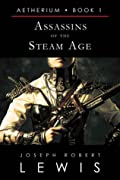 Assassins of the Steam Age