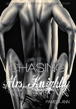 Chasing Mrs. Knightly