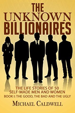 The-Unknown-Billionaires-The-life-stories-of-50-self-made-men-and-women