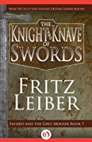 The Knight and Knave of Swords (Lankhmar, 7)