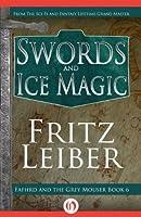 Swords and Ice Magic (Lankhmar, 6)