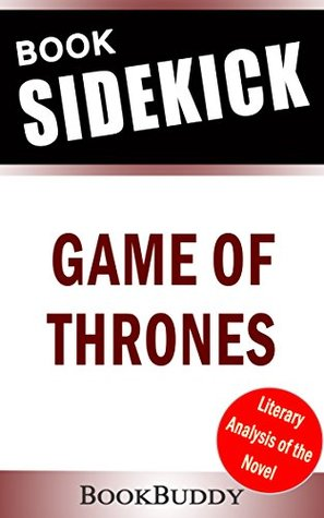 Book Sidekick - A Game of Thrones (A Song of Ice and Fire, Book 1) (Unofficial)