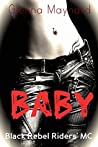 Baby (Black Rebel Riders' MC, #3)