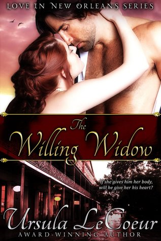 The Willing Widow by Ursula LeCoeur
