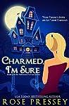 Charmed, I'm Sure (Halloween LaVeau, #4)
