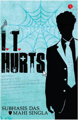 IT HURTS - Subhasis Das