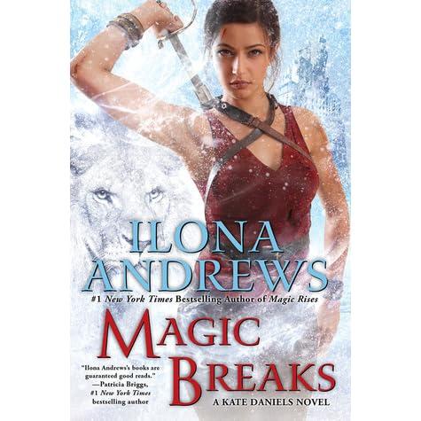 Magic Breaks Kate Daniels 7 By Ilona Andrews 2 Star Ratings